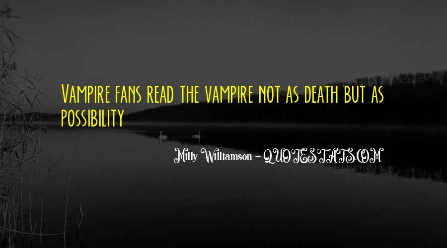 Milly Williamson Quotes #961638