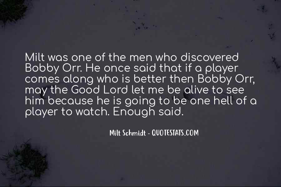 Milt Schmidt Quotes #1068265