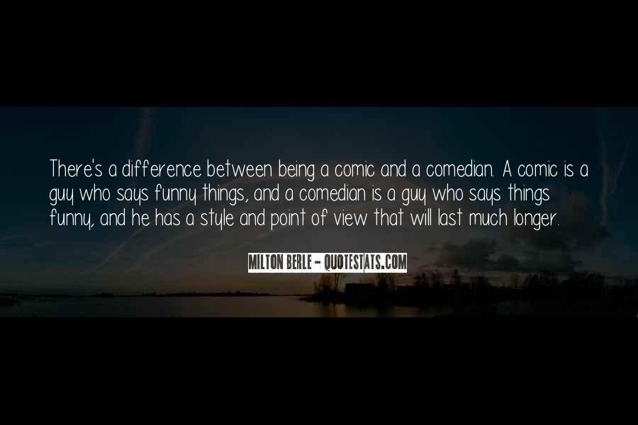 Milton Berle Quotes #1254933