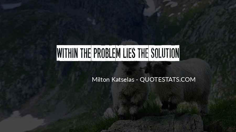 Milton Katselas Quotes #1727649