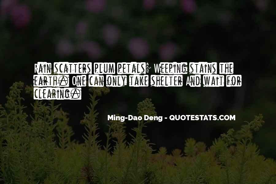 Ming-Dao Deng Quotes #1079305