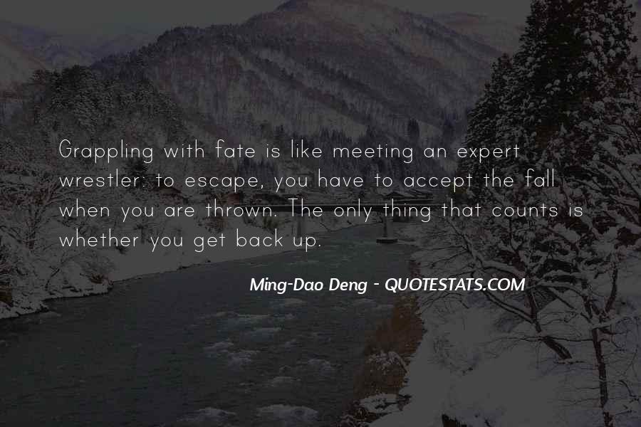 Ming-Dao Deng Quotes #1230611