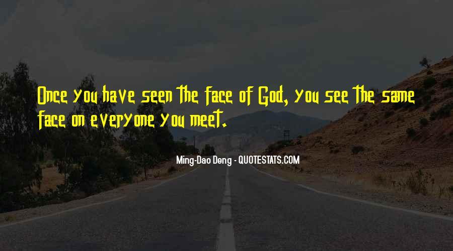 Ming-Dao Deng Quotes #1461576