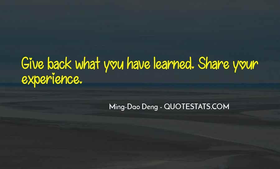 Ming-Dao Deng Quotes #1650232