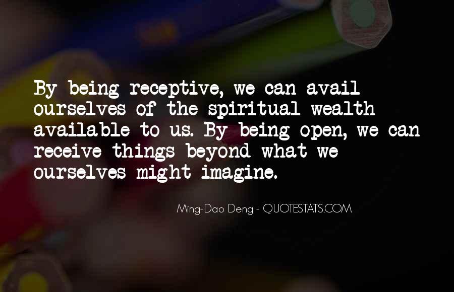 Ming-Dao Deng Quotes #1662833
