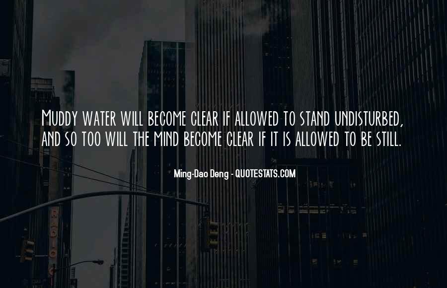 Ming-Dao Deng Quotes #1855107