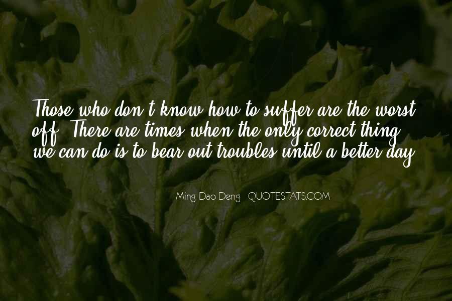 Ming-Dao Deng Quotes #805013