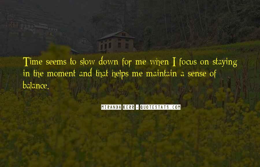 Miranda Kerr Quotes #1148614