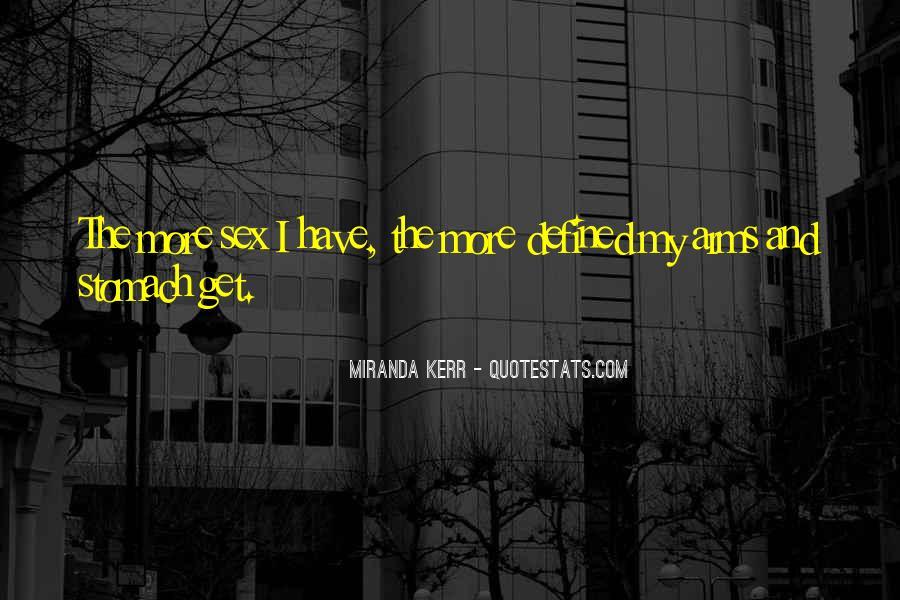 Miranda Kerr Quotes #1697594