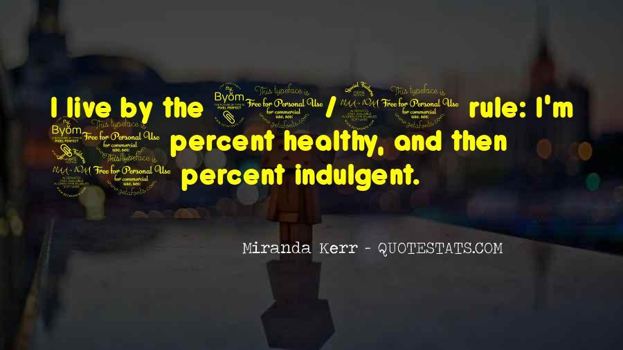 Miranda Kerr Quotes #1759812