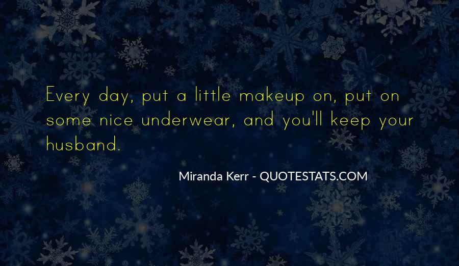Miranda Kerr Quotes #261506