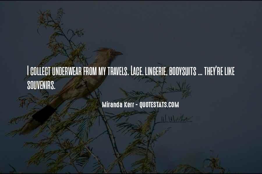 Miranda Kerr Quotes #636733