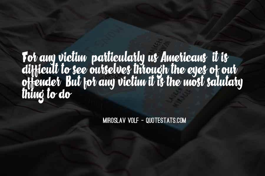 Miroslav Volf Quotes #1061833