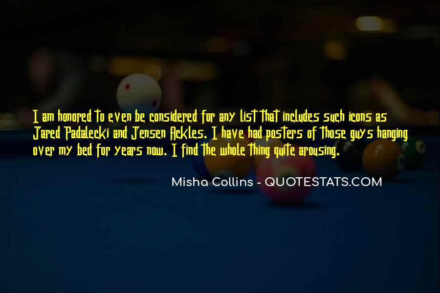 Misha Collins Quotes #191431