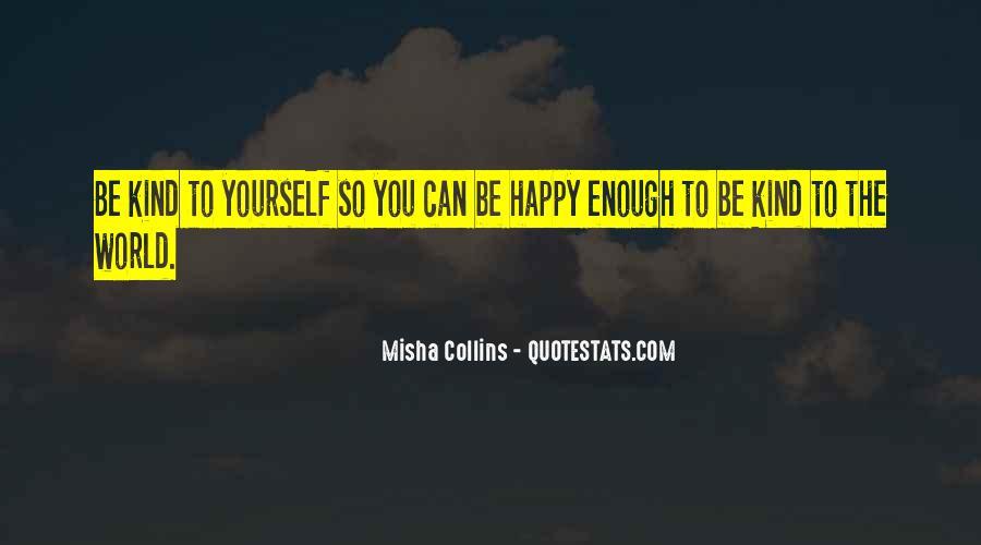 Misha Collins Quotes #429763