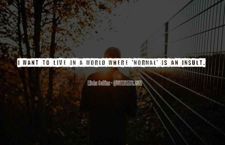 Misha Collins Quotes #78414
