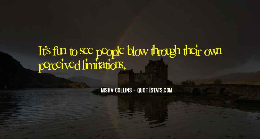 Misha Collins Quotes #827423