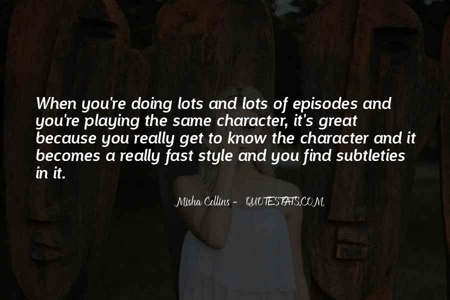 Misha Collins Quotes #939360