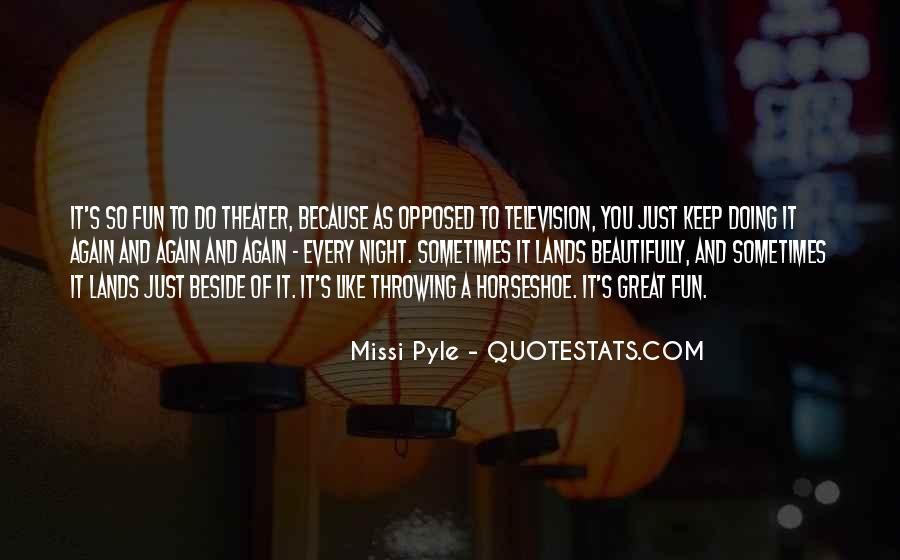 Missi Pyle Quotes #23585