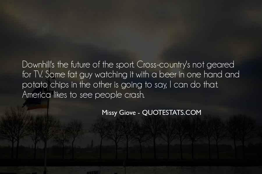 Missy Giove Quotes #42914
