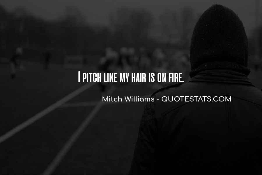 Mitch Williams Quotes #1604843