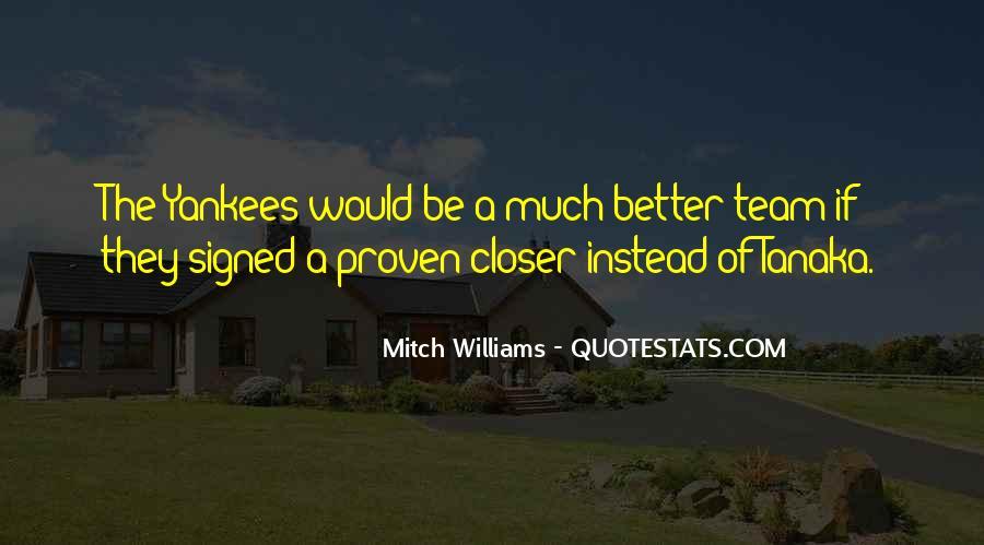 Mitch Williams Quotes #394340