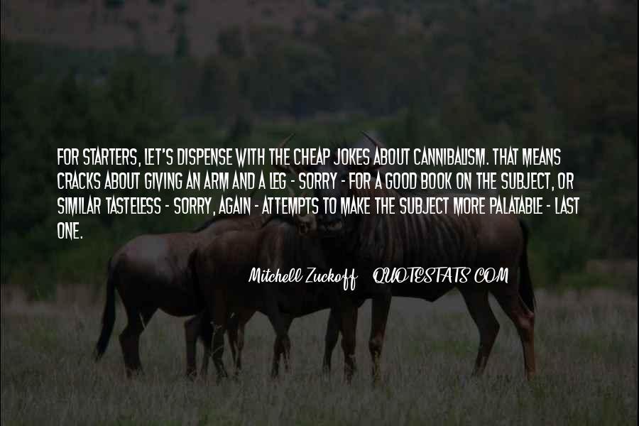 Mitchell Zuckoff Quotes #1471253