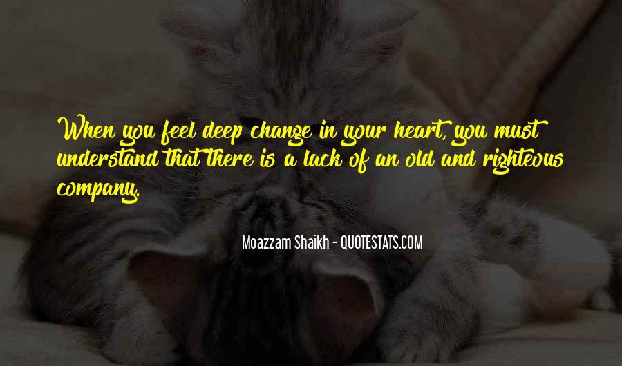 Moazzam Shaikh Quotes #877410