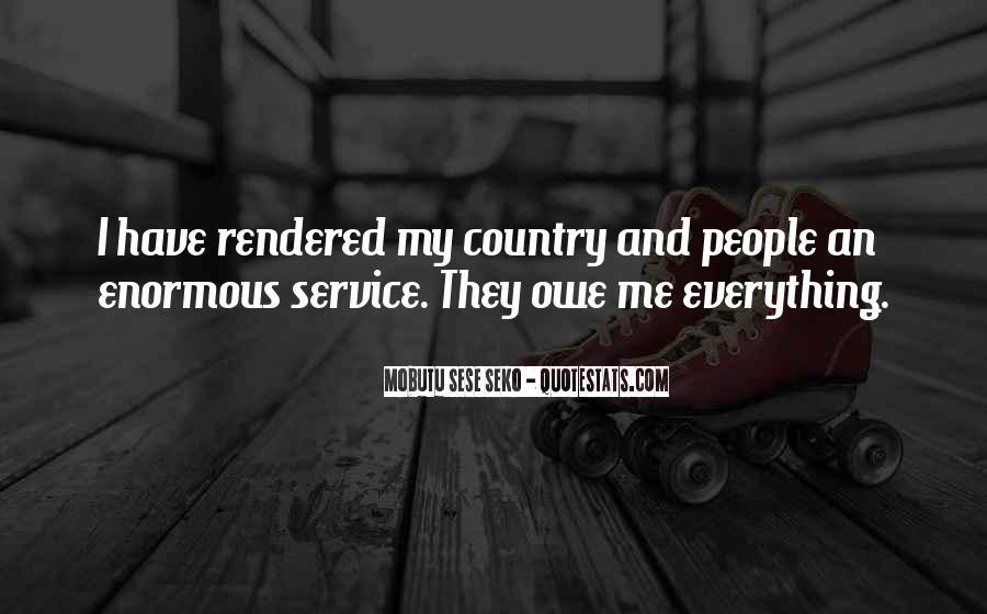 Mobutu Sese Seko Quotes #1461925