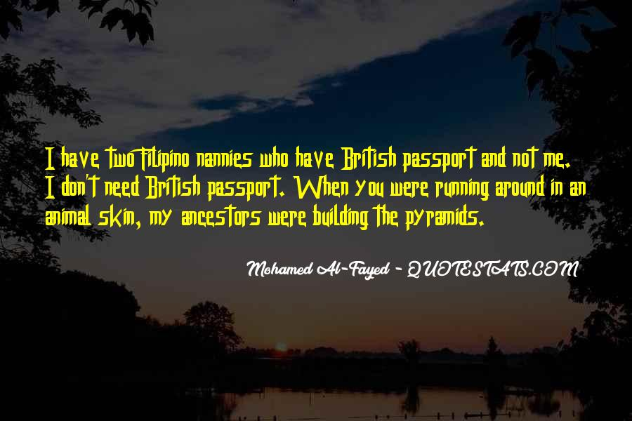 Mohamed Al-Fayed Quotes #660190
