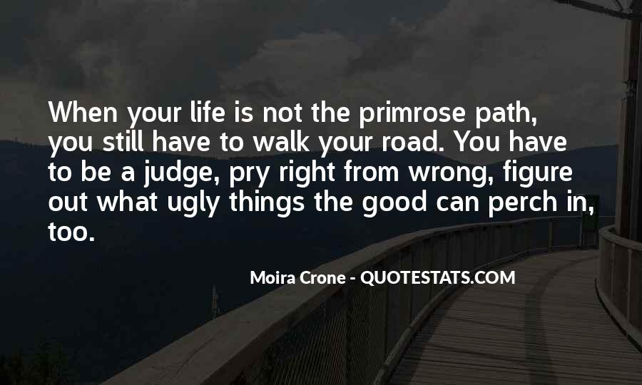 Moira Crone Quotes #216160