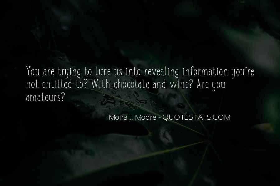 Moira J. Moore Quotes #1157333