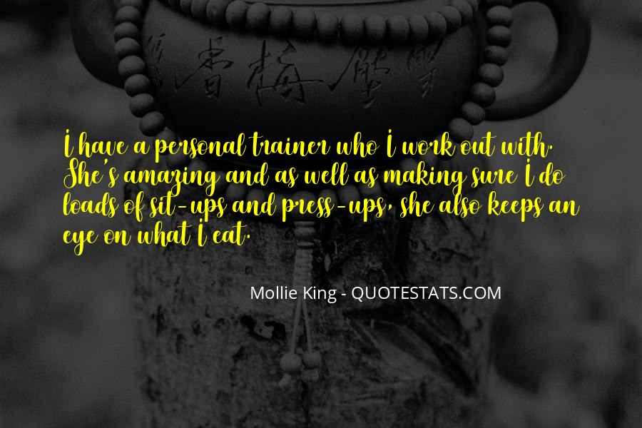 Mollie King Quotes #721253