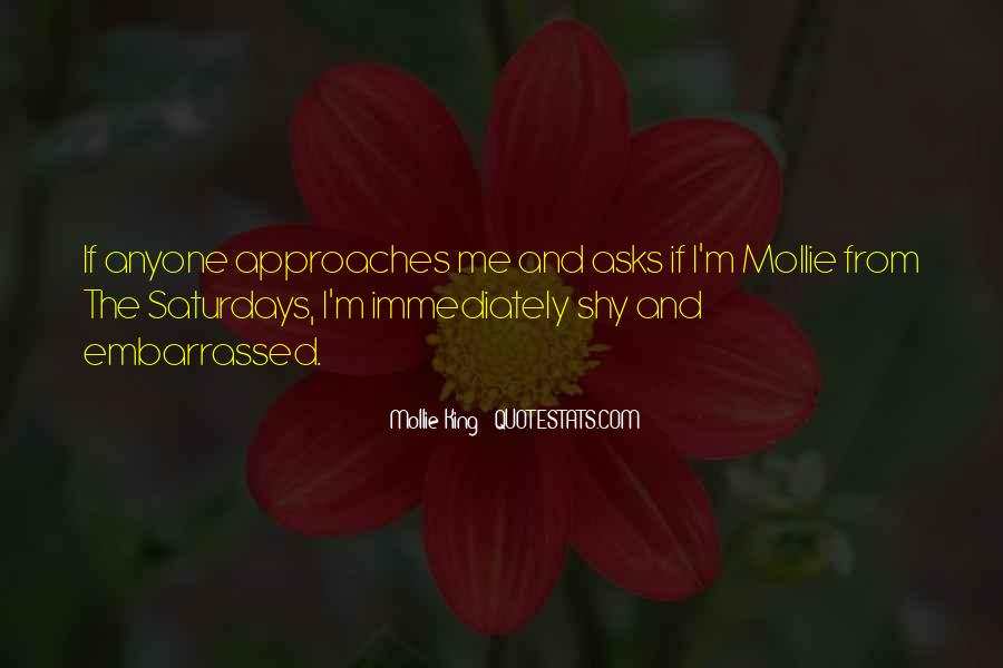 Mollie King Quotes #896193