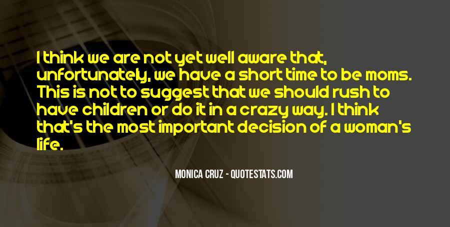 Monica Cruz Quotes #1024862
