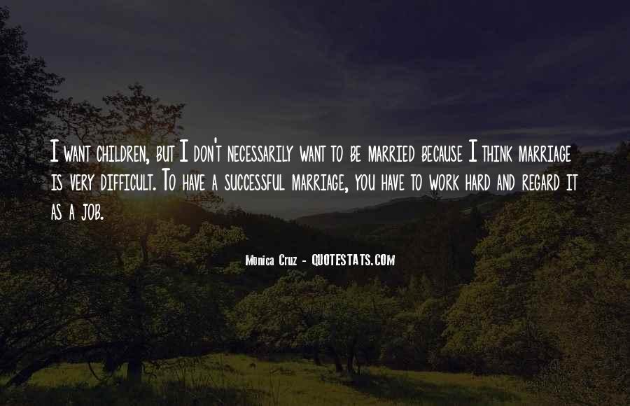 Monica Cruz Quotes #171655
