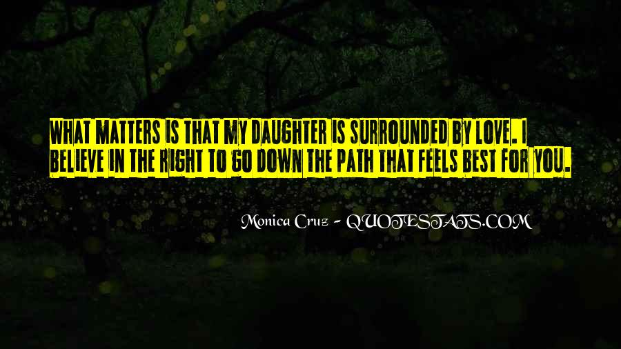 Monica Cruz Quotes #1728312
