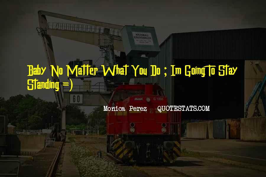Monica Perez Quotes #793737