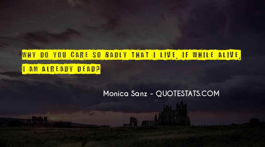 Monica Sanz Quotes #1524600