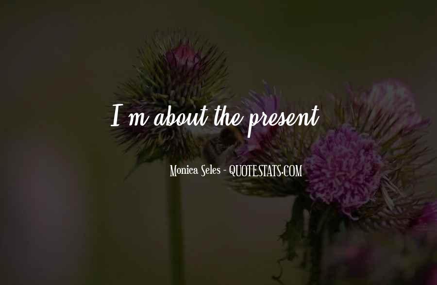 Monica Seles Quotes #1234688