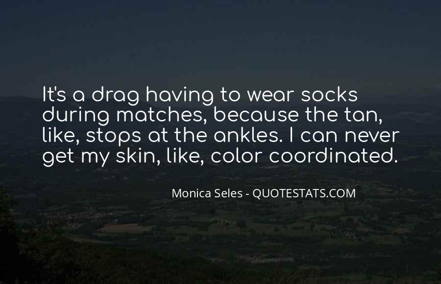 Monica Seles Quotes #1338364