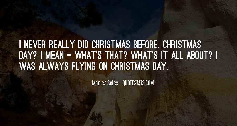 Monica Seles Quotes #1472078