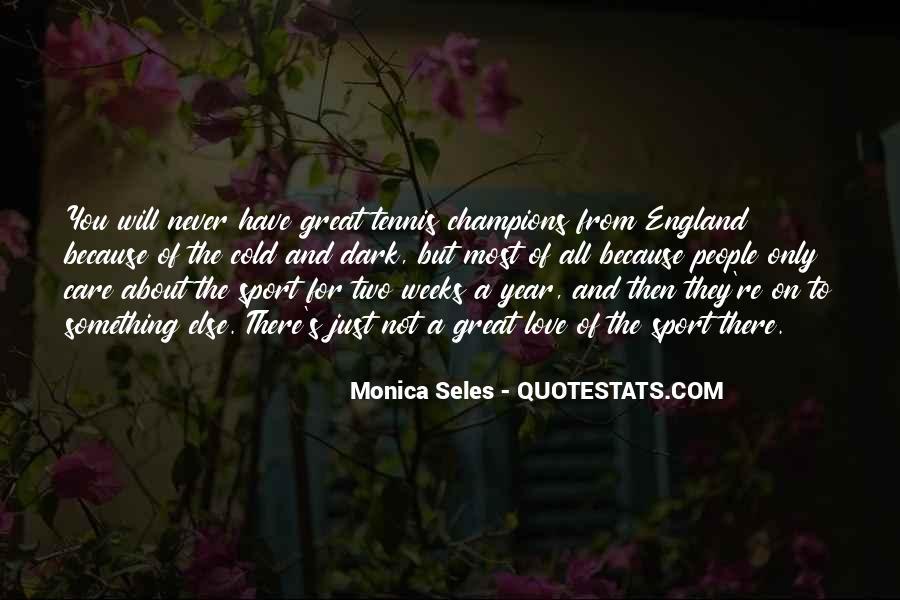 Monica Seles Quotes #406248