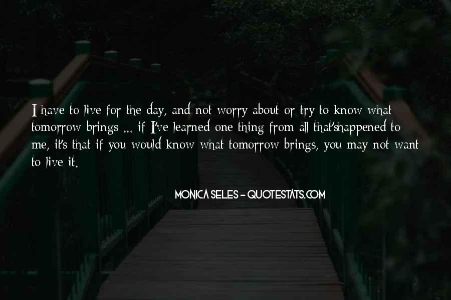 Monica Seles Quotes #776724
