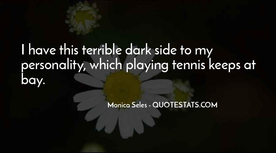 Monica Seles Quotes #901230