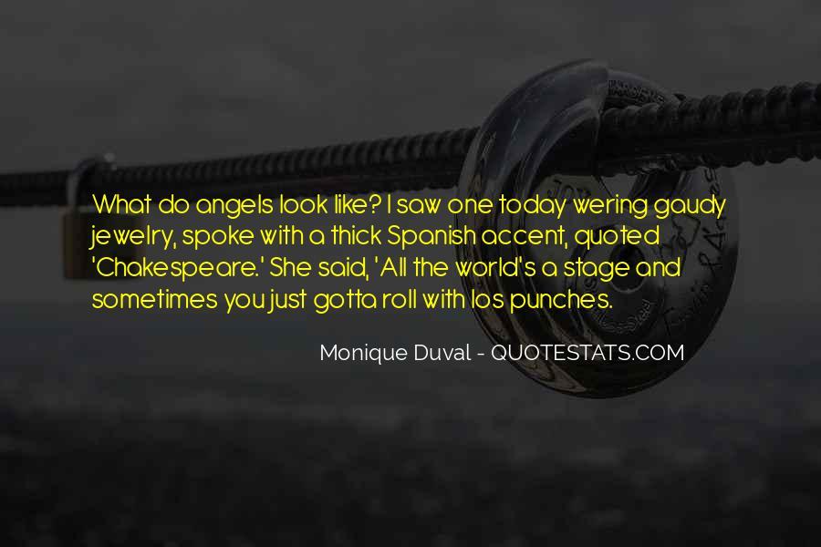Monique Duval Quotes #626646
