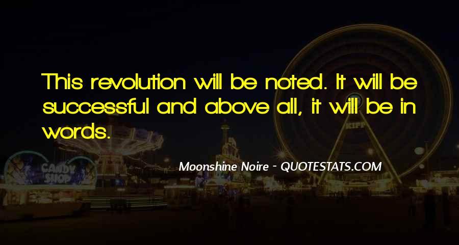 Moonshine Noire Quotes #1228263