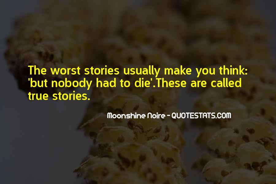 Moonshine Noire Quotes #1234701