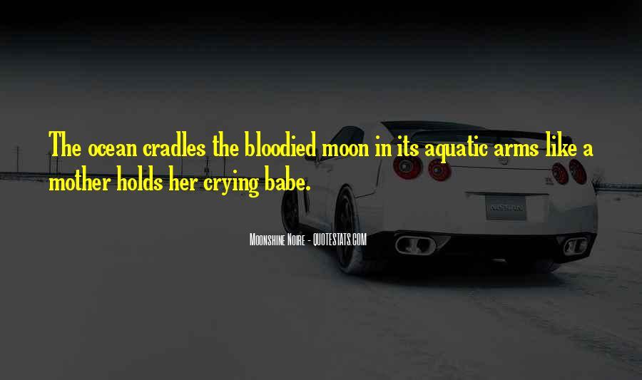 Moonshine Noire Quotes #1646875