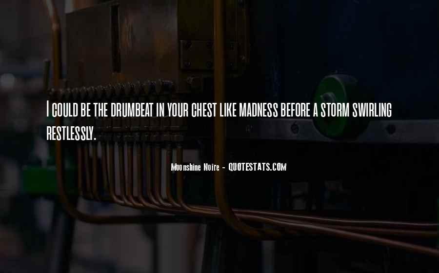 Moonshine Noire Quotes #328522